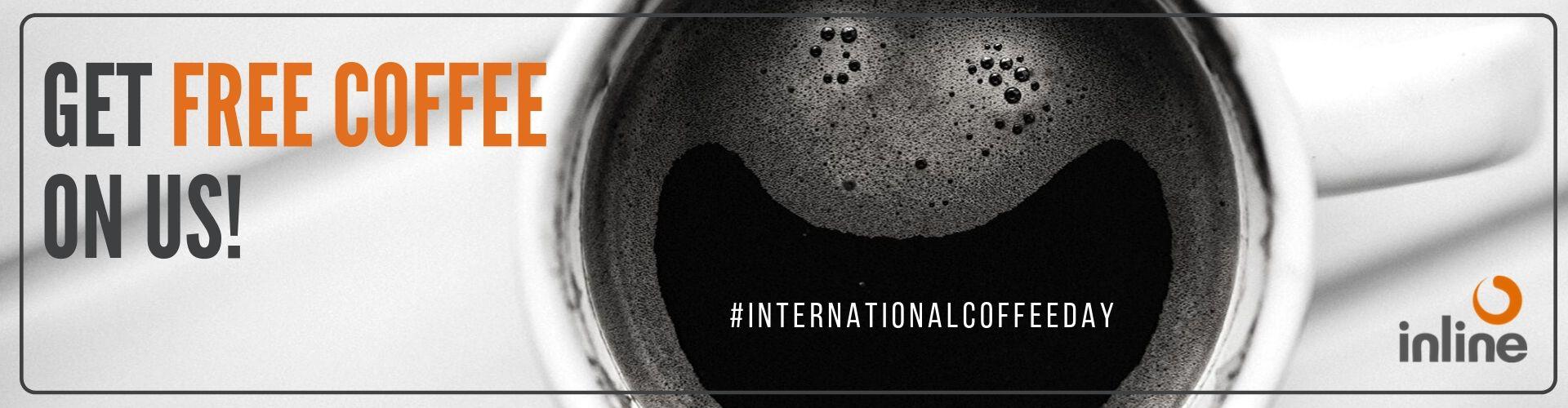 International Coffee Day Promotion - Get Free Coffee On Us!
